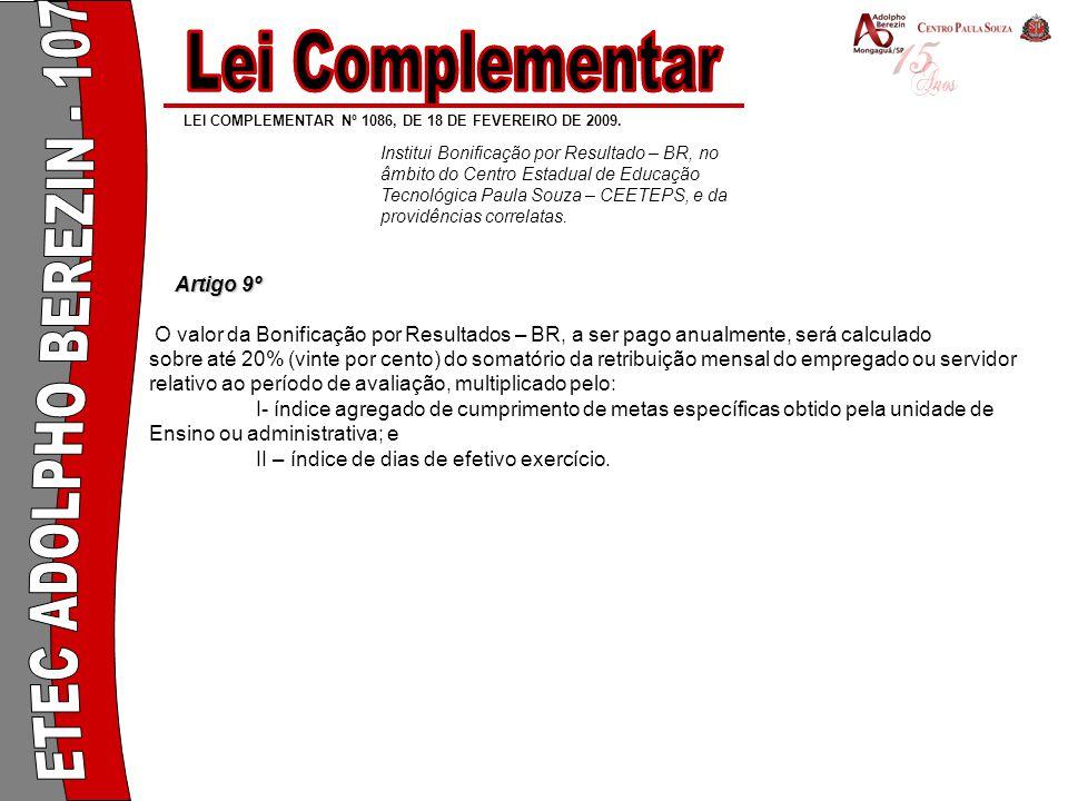 Lei Complementar Lei Complementar ETEC ADOLPHO BEREZIN - 107 Artigo 9º