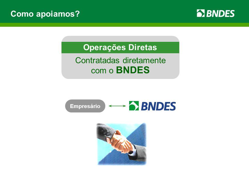 Contratadas diretamente com o BNDES