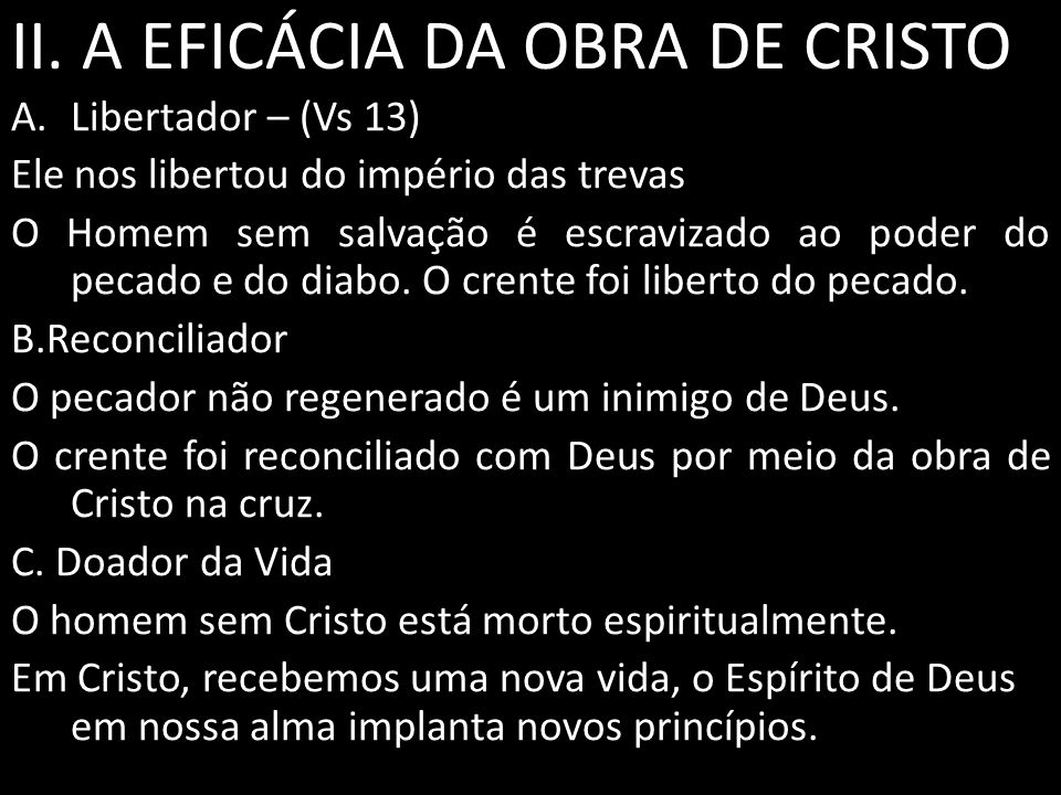II. A EFICÁCIA DA OBRA DE CRISTO