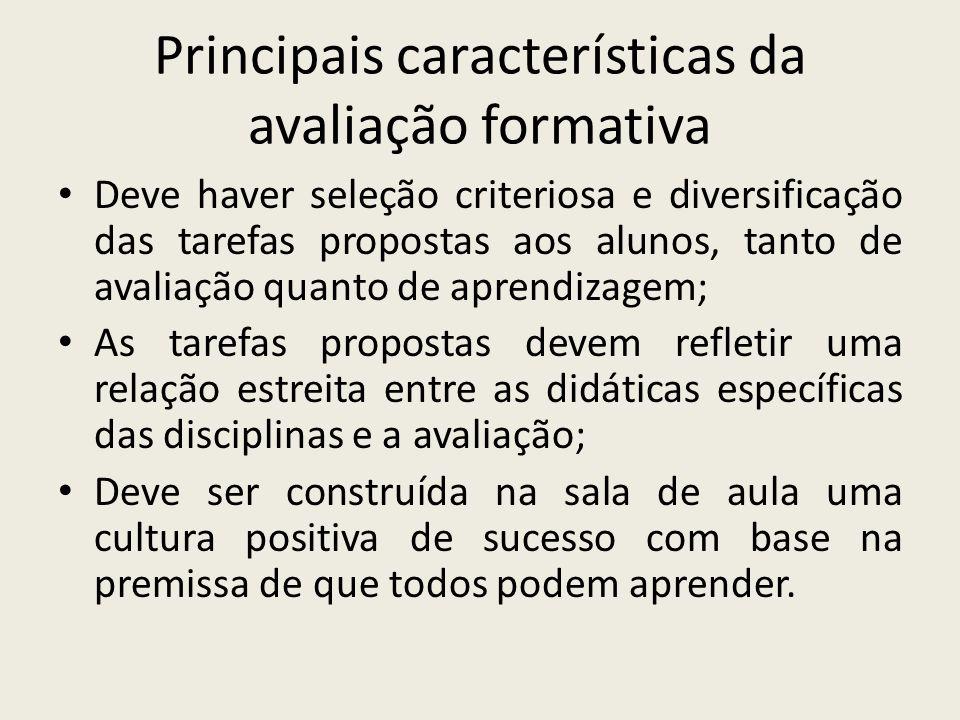 Principais características da avaliação formativa