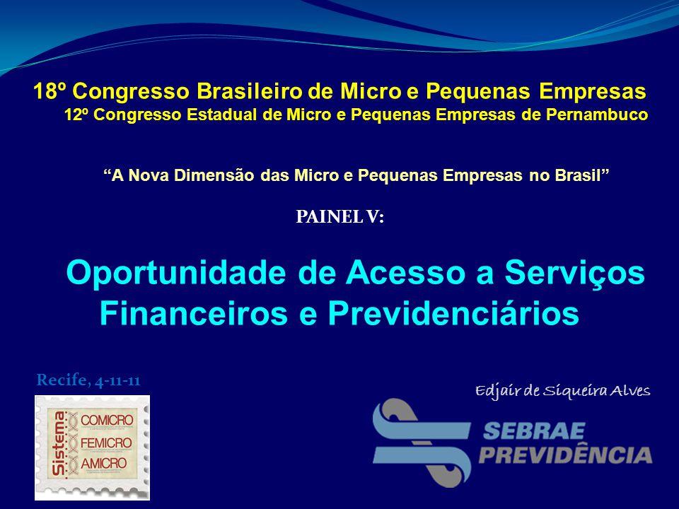 Oportunidade de Acesso a Serviços Financeiros e Previdenciários