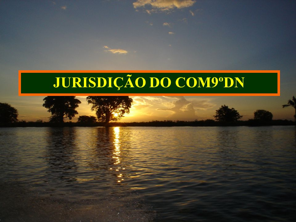 JURISDIÇÃO DO COM9ºDN