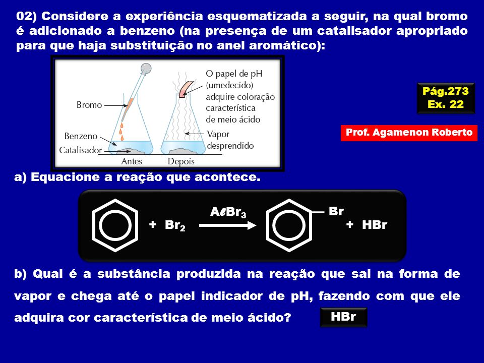 a) Equacione a reação que acontece.