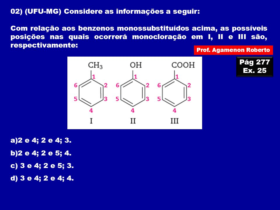 02) (UFU-MG) Considere as informações a seguir: