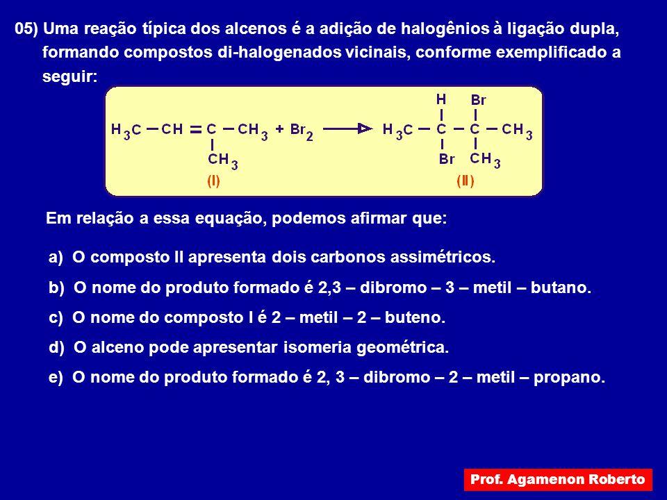 formando compostos di-halogenados vicinais, conforme exemplificado a