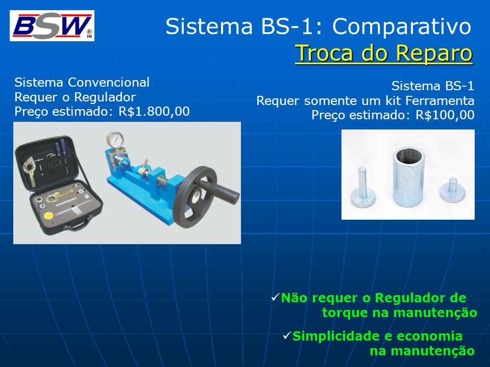 Sistema BS-1: Comparativo Troca do Reparo