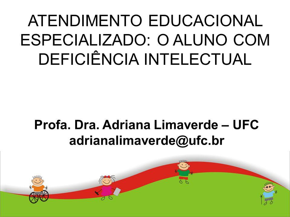 Profa. Dra. Adriana Limaverde – UFC