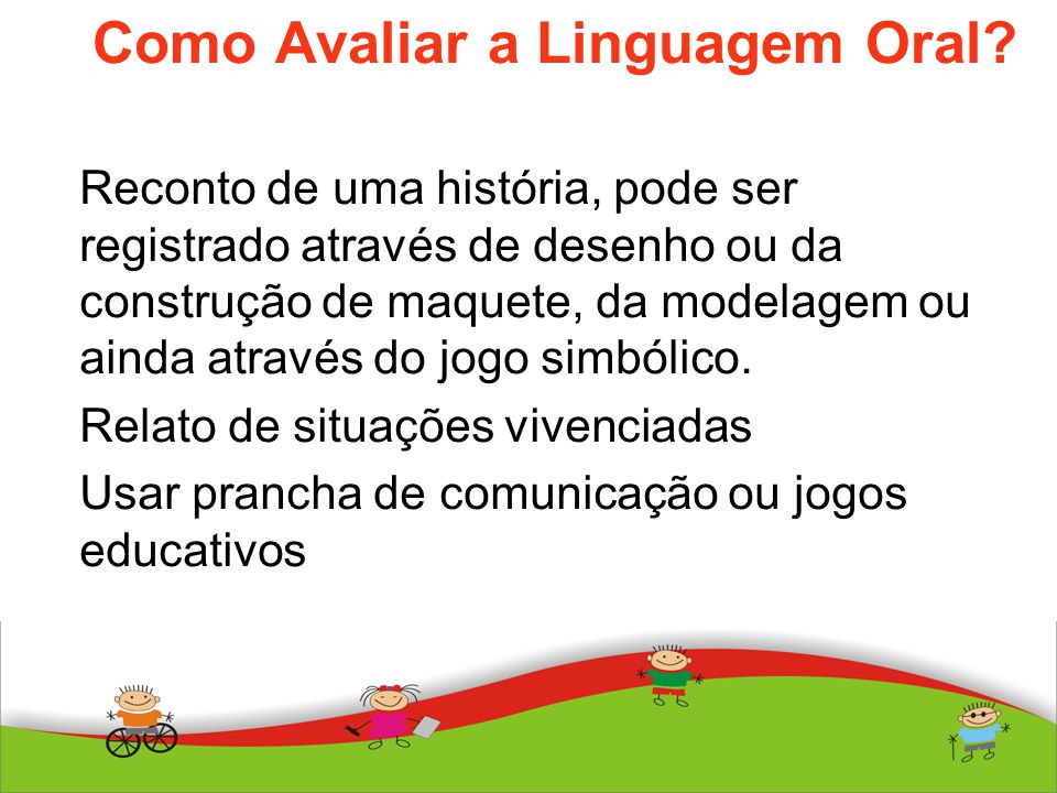 Como Avaliar a Linguagem Oral