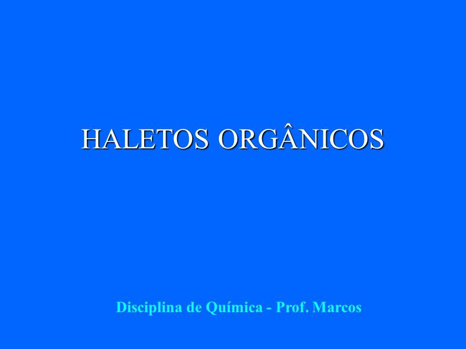 Disciplina de Química - Prof. Marcos