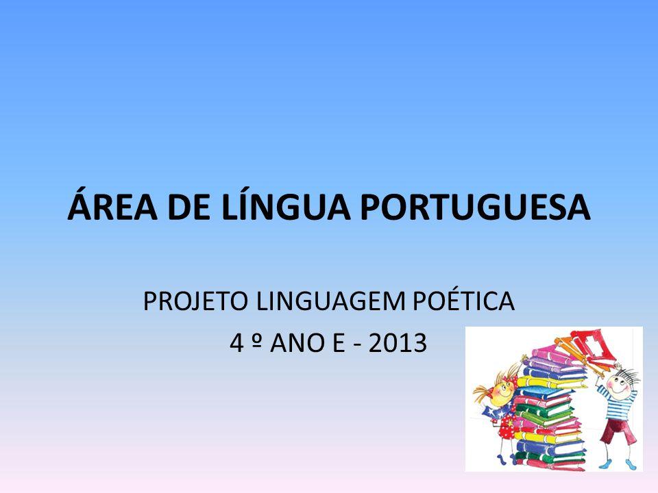 ÁREA DE LÍNGUA PORTUGUESA