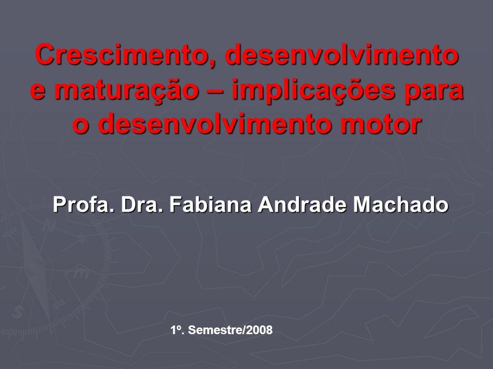 Profa. Dra. Fabiana Andrade Machado