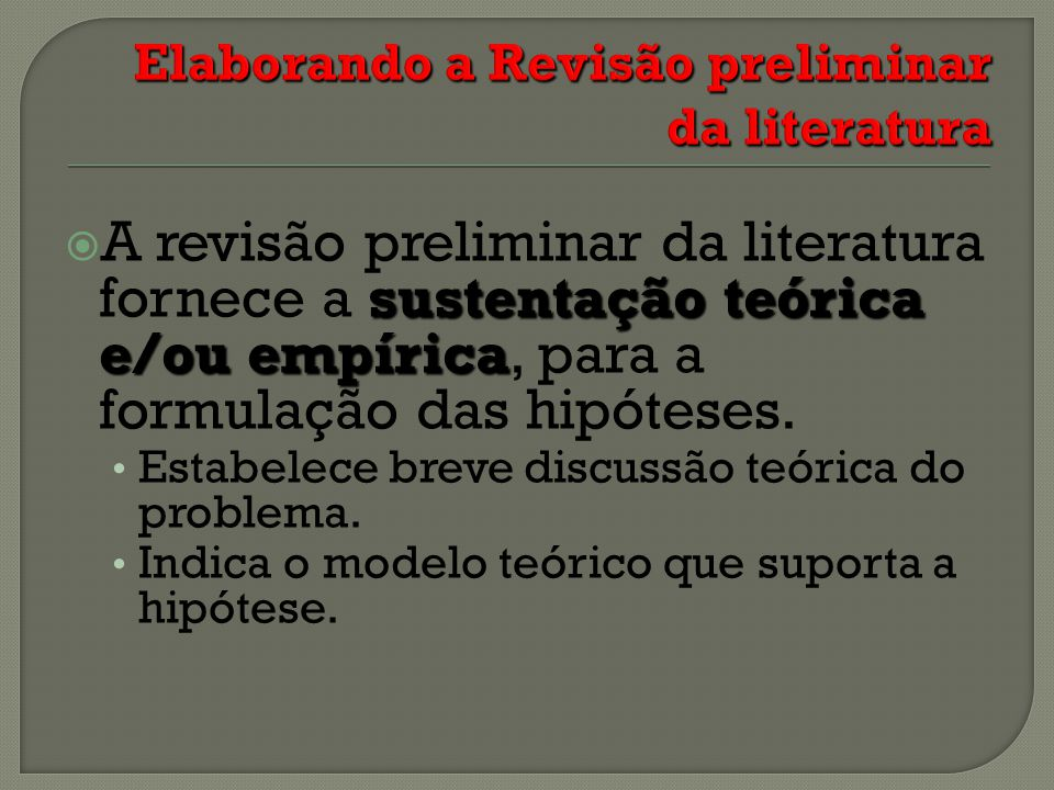 Elaborando a Revisão preliminar da literatura
