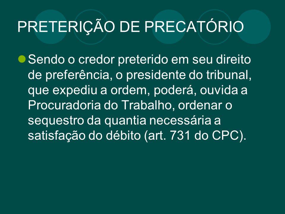 PRETERIÇÃO DE PRECATÓRIO