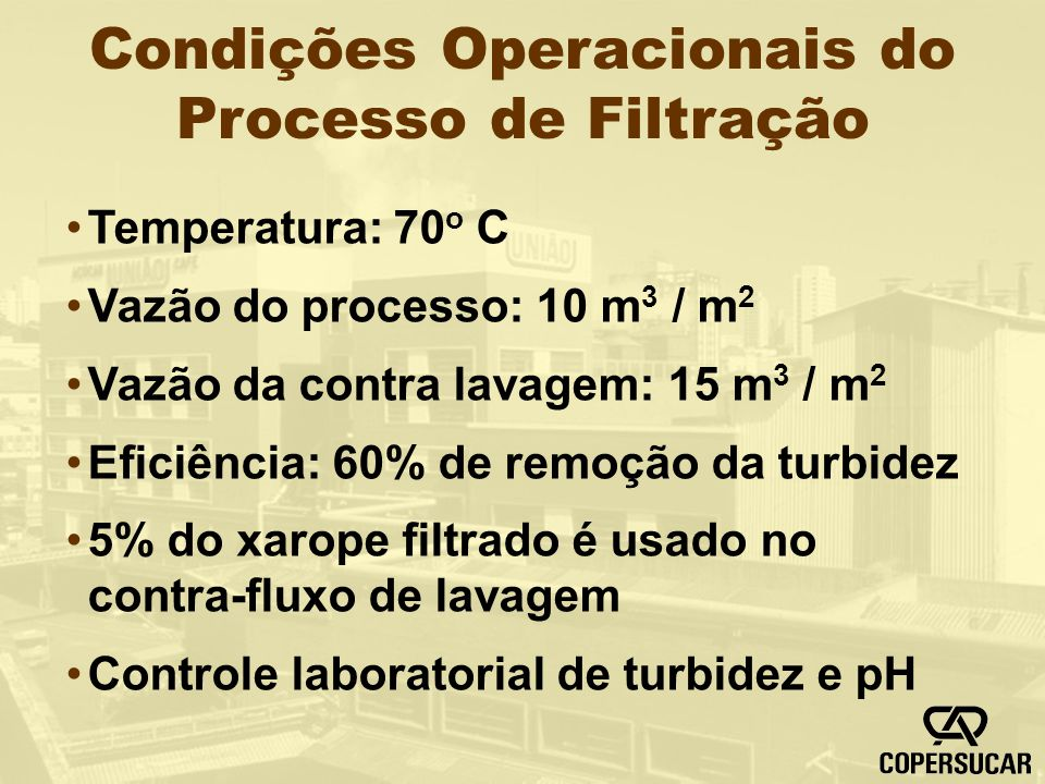 Condições Operacionais do Processo de Filtração