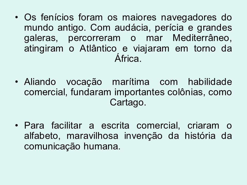 Os fenícios foram os maiores navegadores do mundo antigo