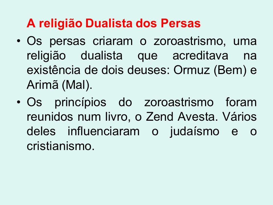A religião Dualista dos Persas