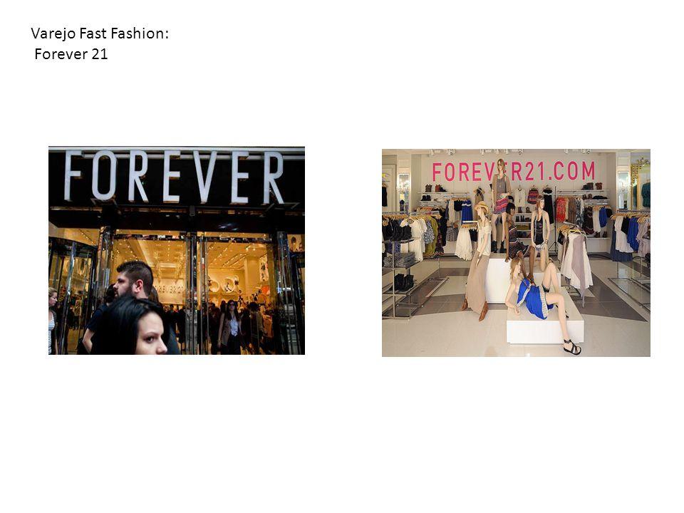 02/04/10 Varejo Fast Fashion: Forever 21