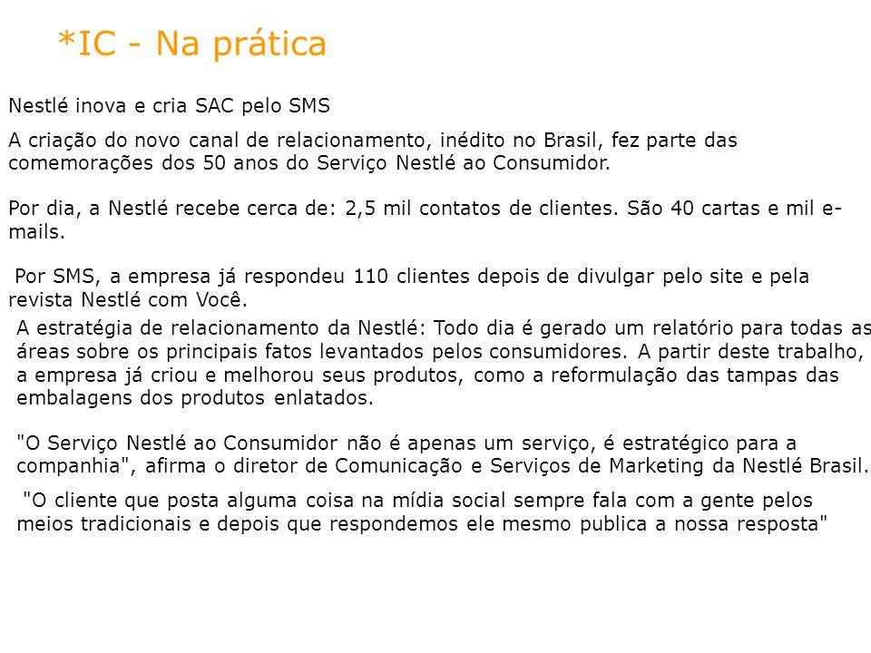 *IC - Na prática Nestlé inova e cria SAC pelo SMS