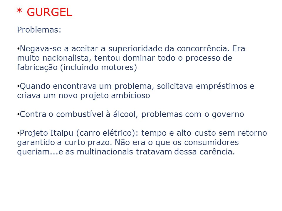 02/04/10 * GURGEL. Problemas: