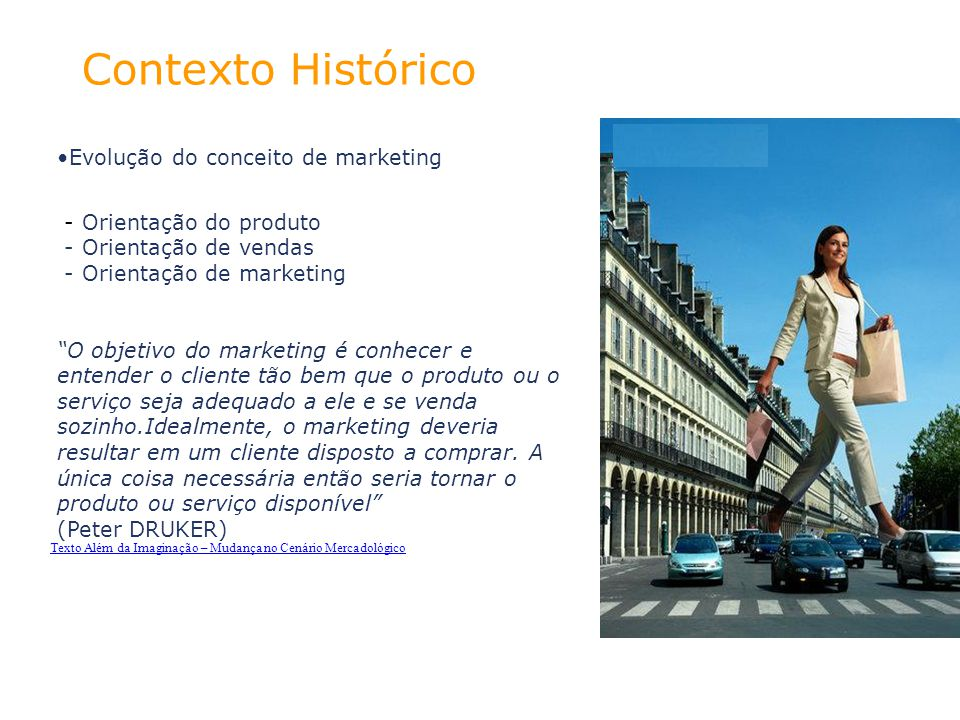 Contexto Histórico Evolução do conceito de marketing