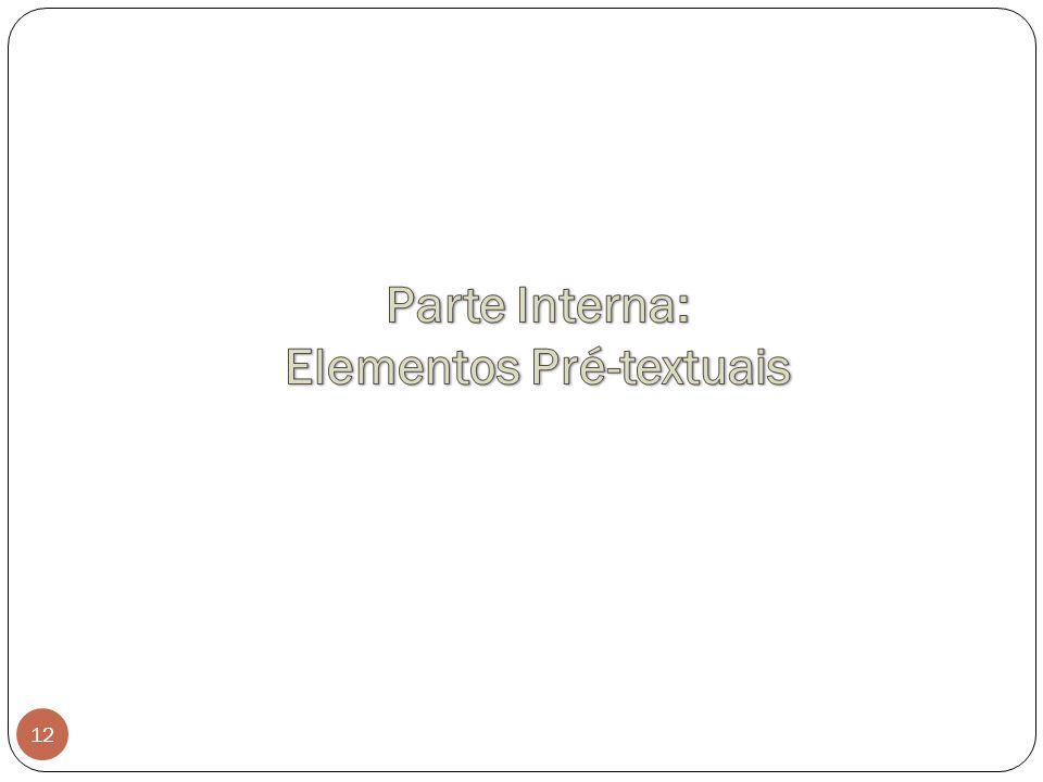 Parte Interna: Elementos Pré-textuais