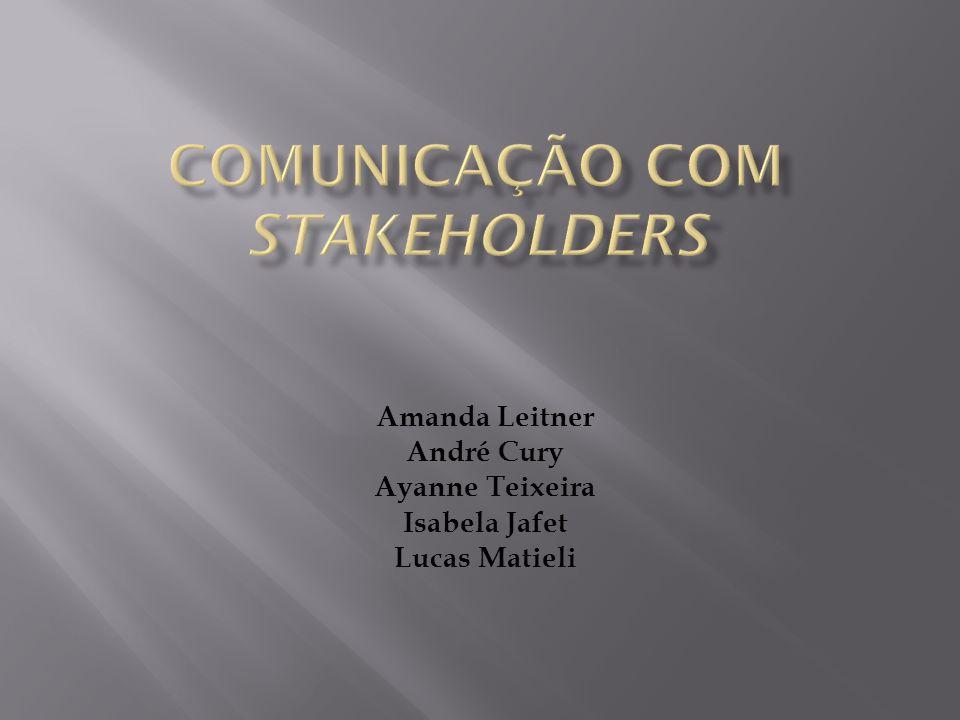 COMUNICAÇÃO COM STAKEHOLDERS