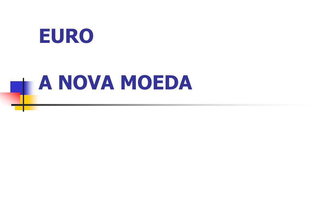 EURO A NOVA MOEDA