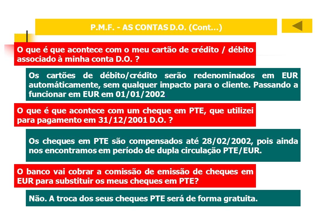 P.M.F. - AS CONTAS D.O. (Cont…)