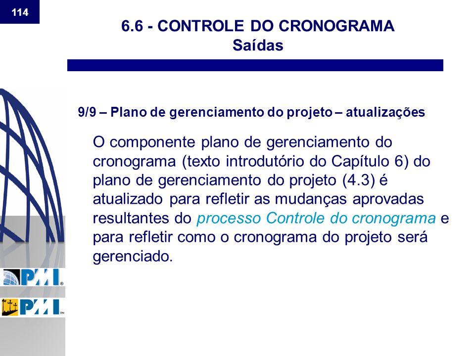 6.6 - CONTROLE DO CRONOGRAMA Saídas