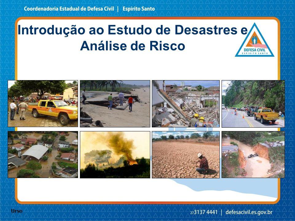 Introdução ao Estudo de Desastres e Análise de Risco