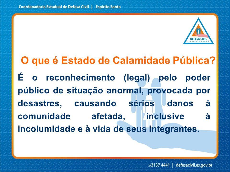 O que é Estado de Calamidade Pública