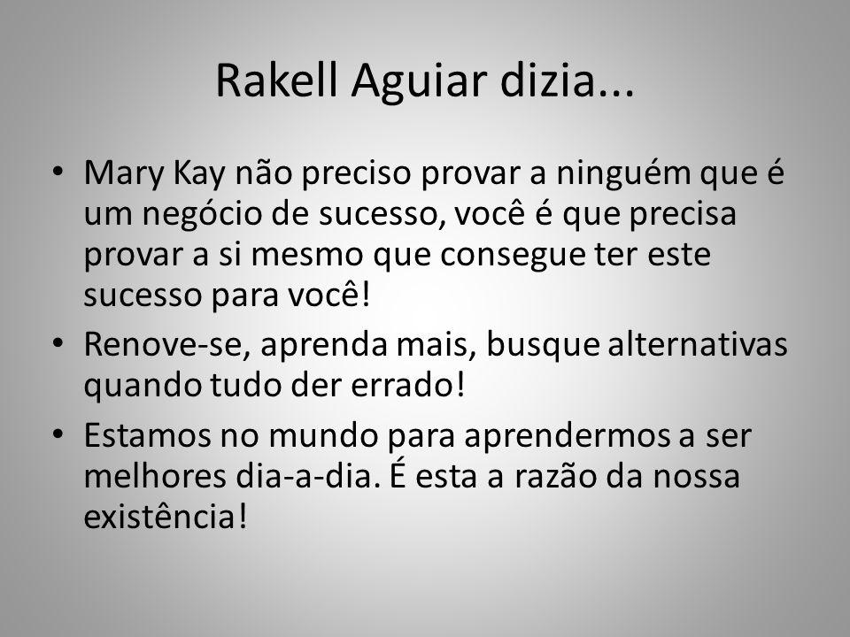 Rakell Aguiar dizia...