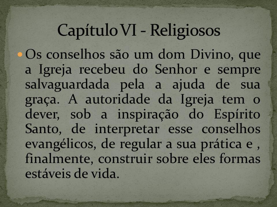 Capítulo VI - Religiosos