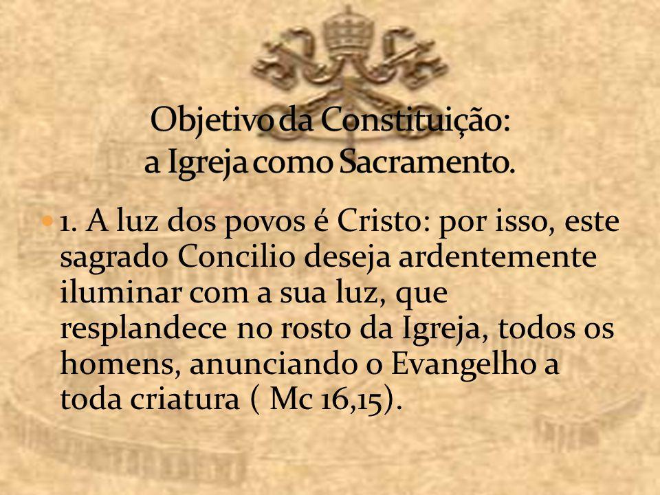 Objetivo da Constituição: a Igreja como Sacramento.