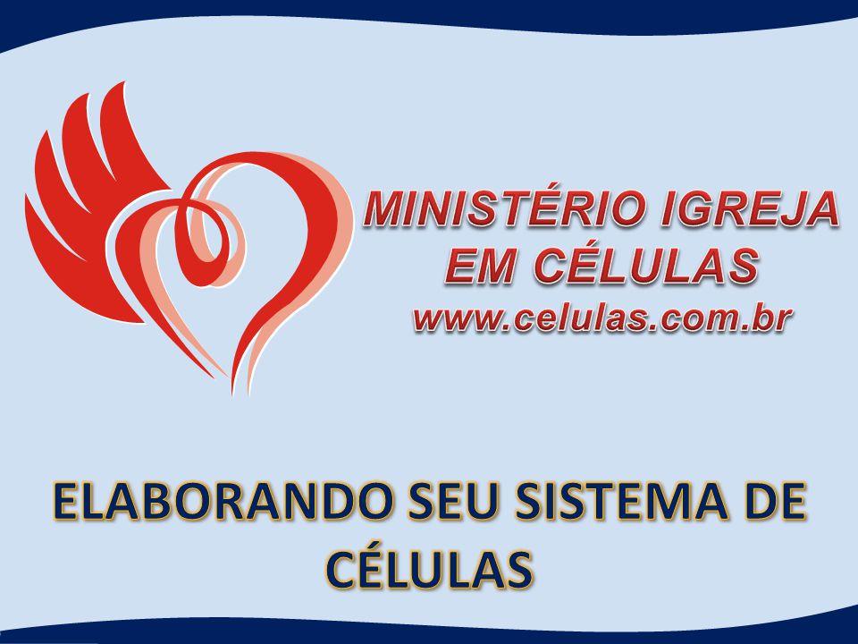ELABORANDO SEU SISTEMA DE CÉLULAS