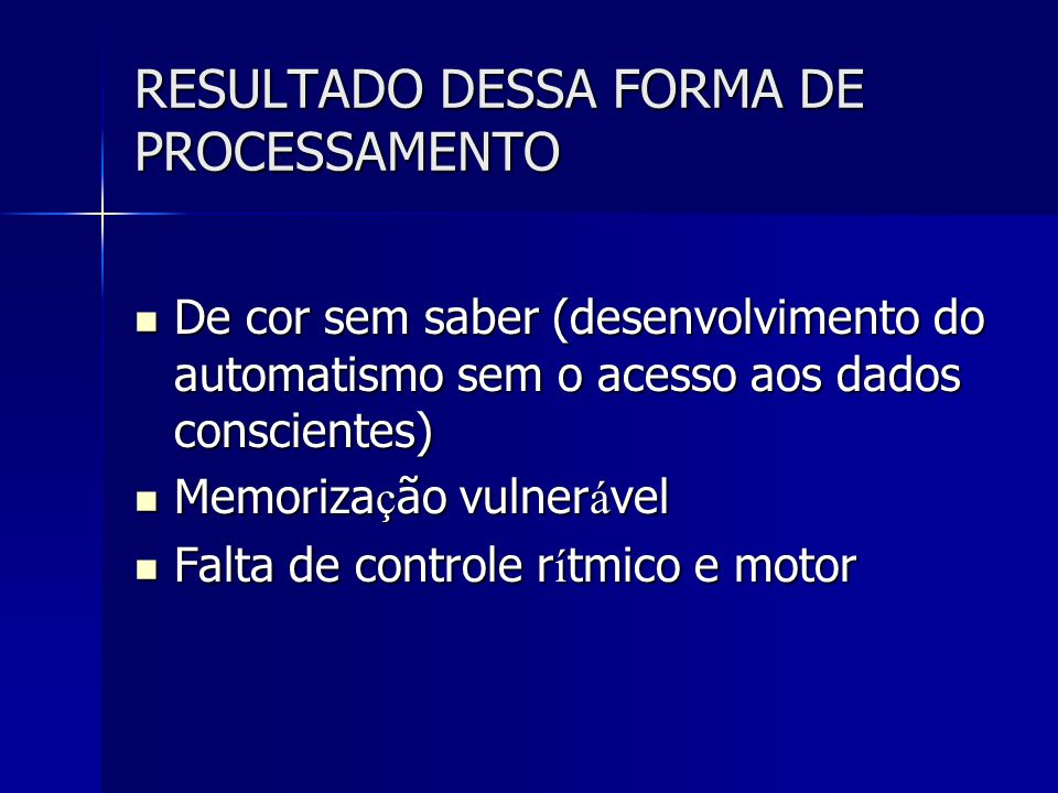 RESULTADO DESSA FORMA DE PROCESSAMENTO
