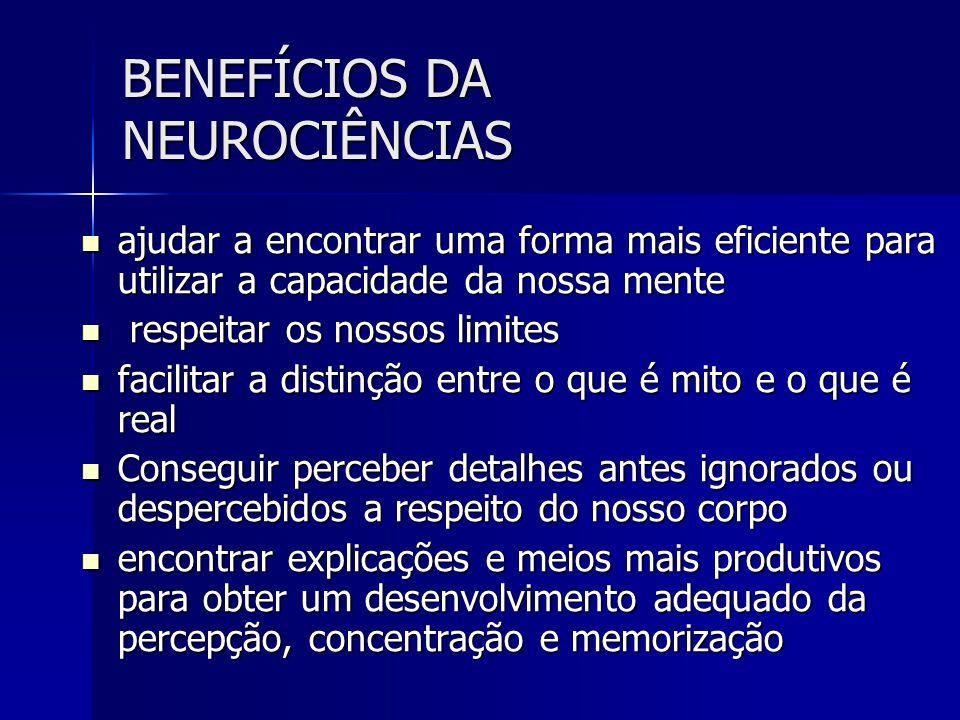 BENEFÍCIOS DA NEUROCIÊNCIAS