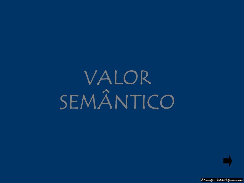 VALOR SEMÂNTICO