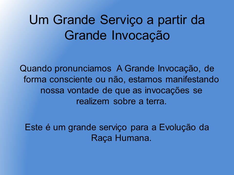 Um Grande Serviço a partir da Grande Invocação