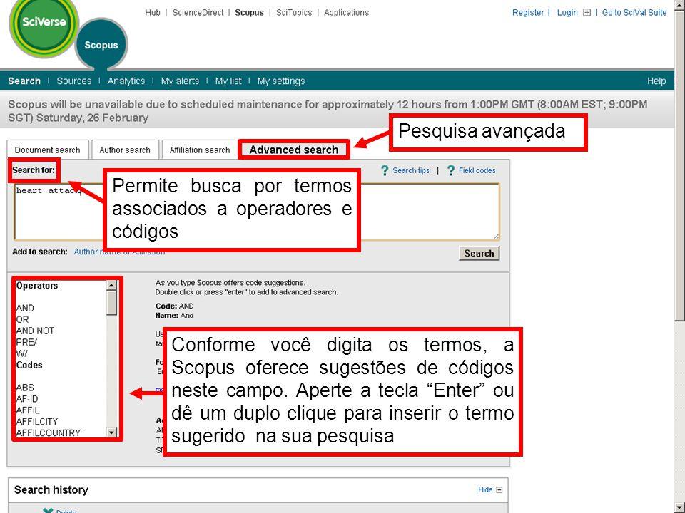 Pesquisa avançada Permite busca por termos associados a operadores e códigos.