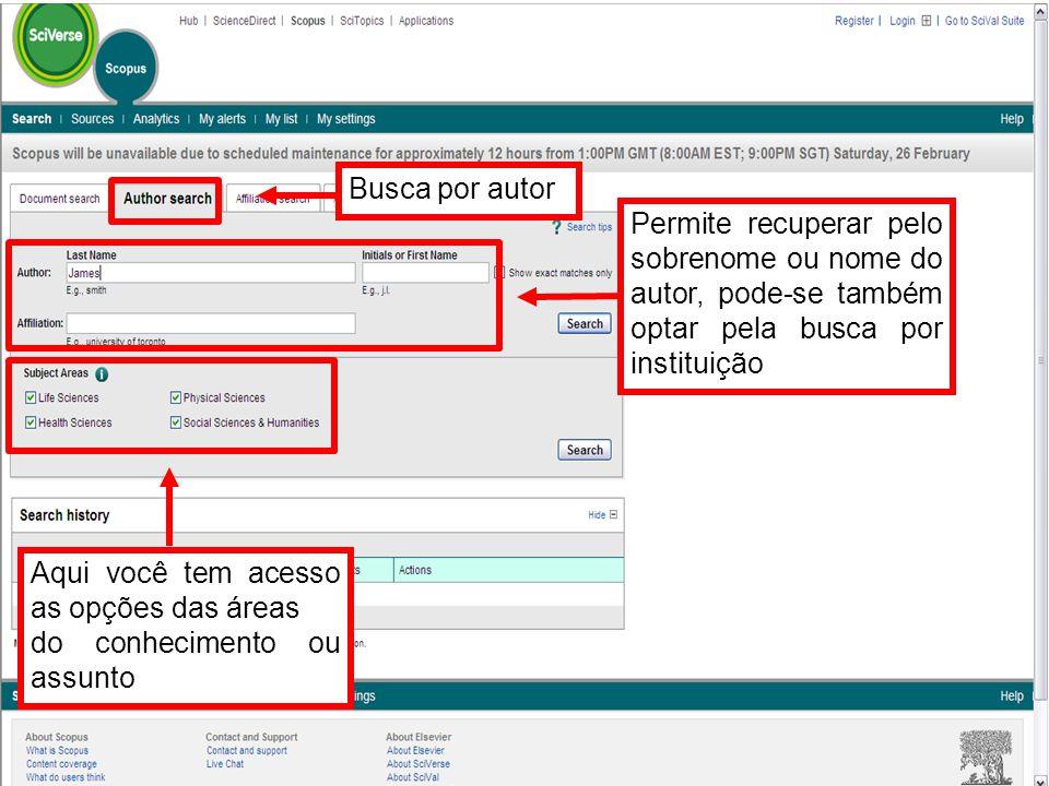 Busca por autor Permite recuperar pelo sobrenome ou nome do autor, pode-se também optar pela busca por instituição.