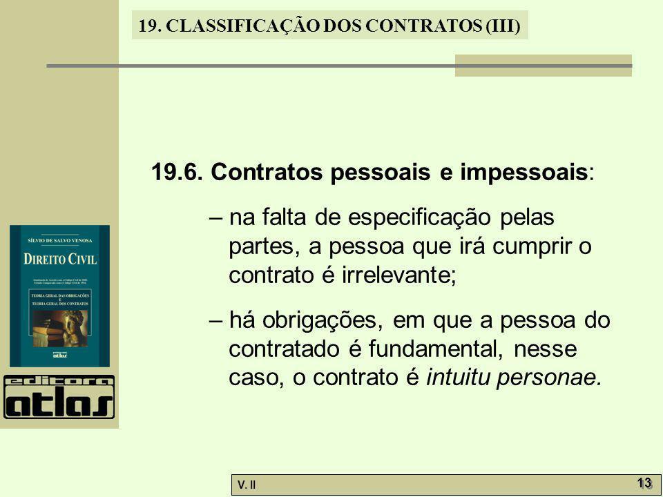 19.6. Contratos pessoais e impessoais: