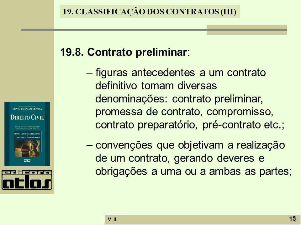 19.8. Contrato preliminar: