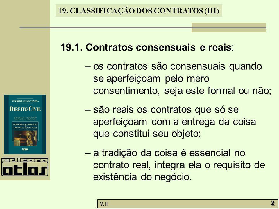 19.1. Contratos consensuais e reais: