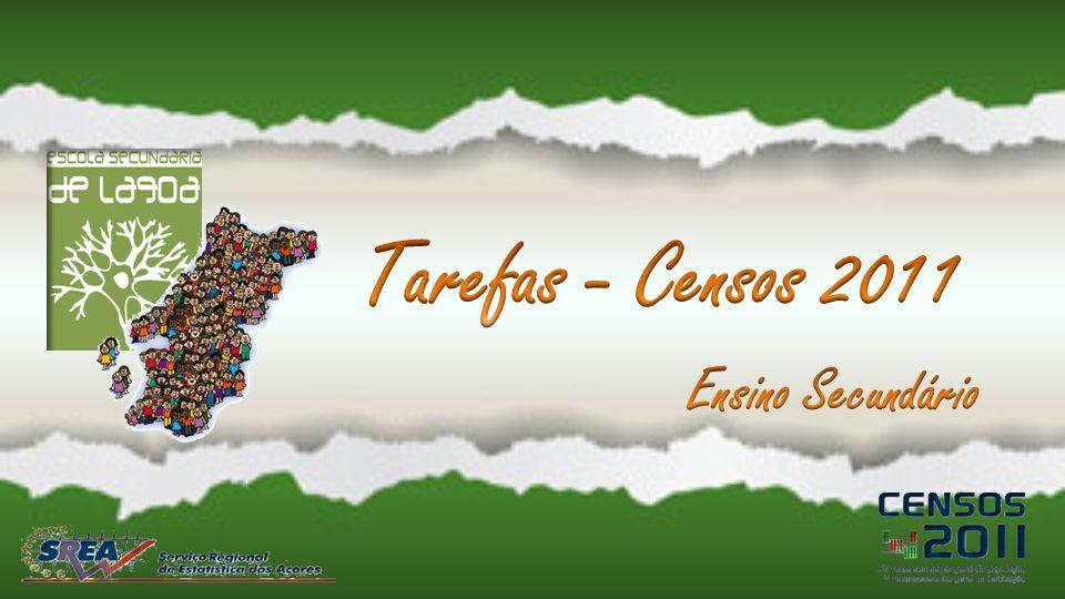 Tarefas - Censos 2011 Ensino Secundário