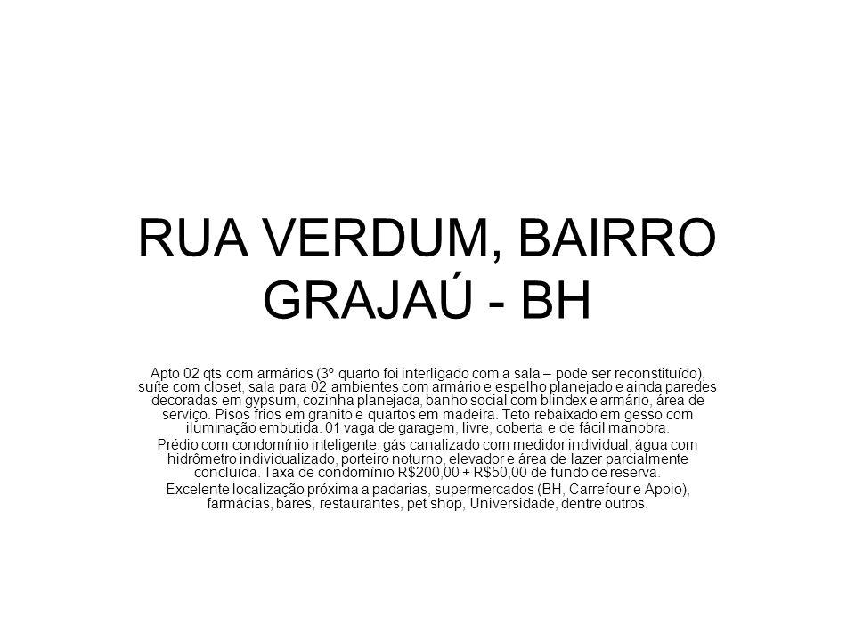 RUA VERDUM, BAIRRO GRAJAÚ - BH