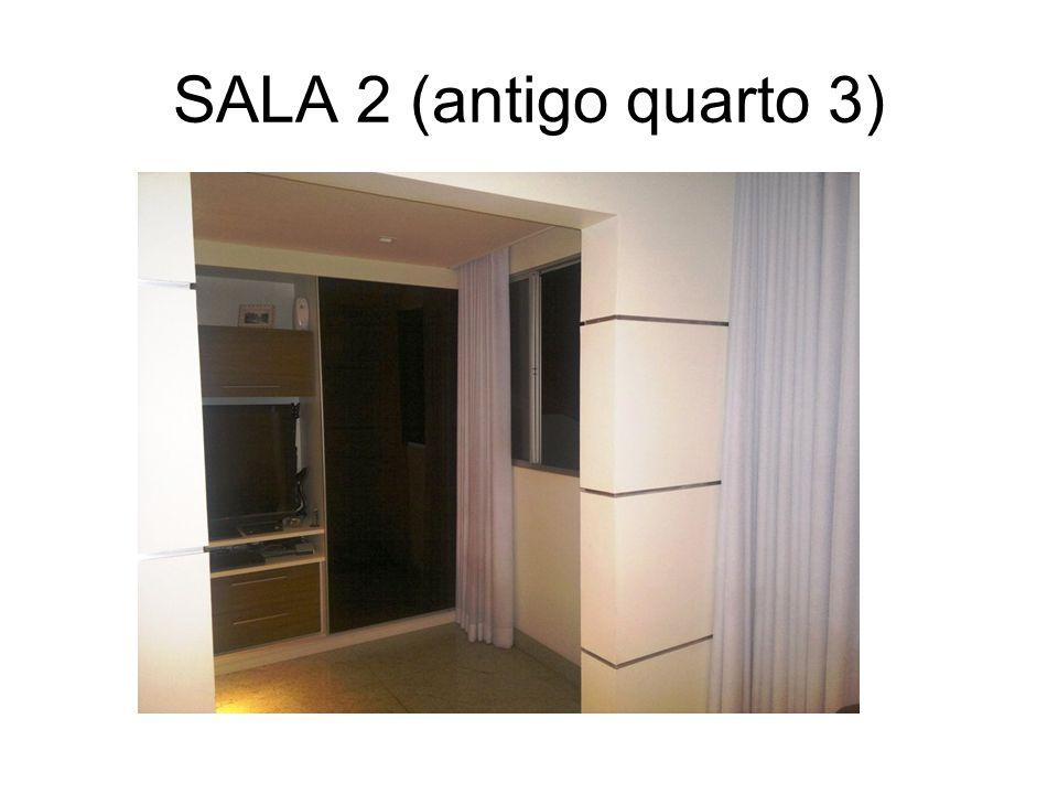 SALA 2 (antigo quarto 3)