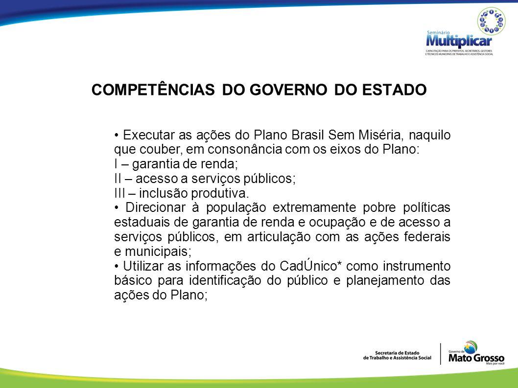 COMPETÊNCIAS DO GOVERNO DO ESTADO