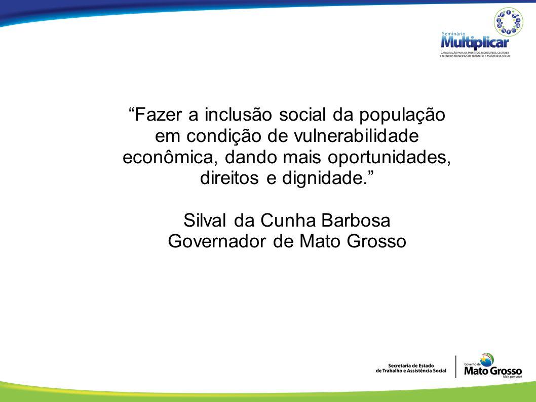 Silval da Cunha Barbosa Governador de Mato Grosso