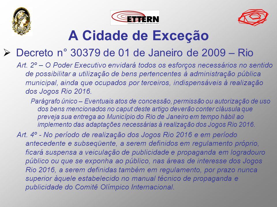 A Cidade de Exceção Decreto n° 30379 de 01 de Janeiro de 2009 – Rio